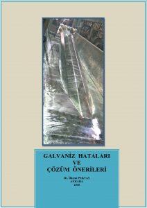 GALVANİZ HATALARI VE ÇÖZÜM ÖNERİLERİ KİTABI(2018) / Dr.İlhami Pektaş